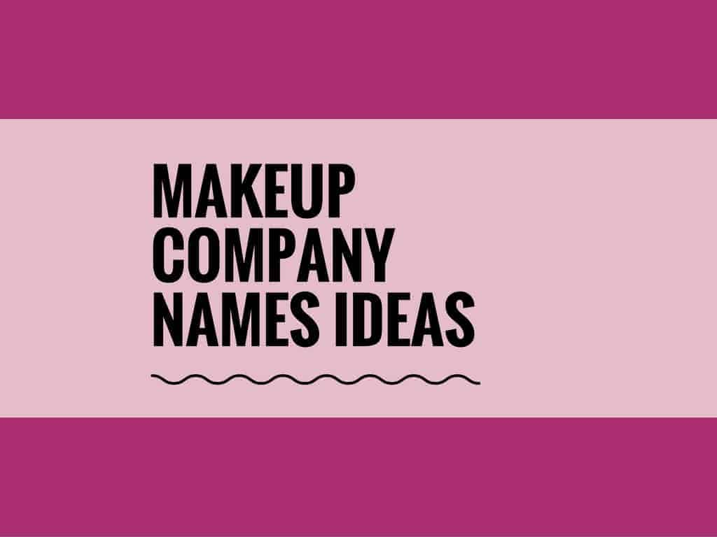 Creative Makeup Company Names Ideas