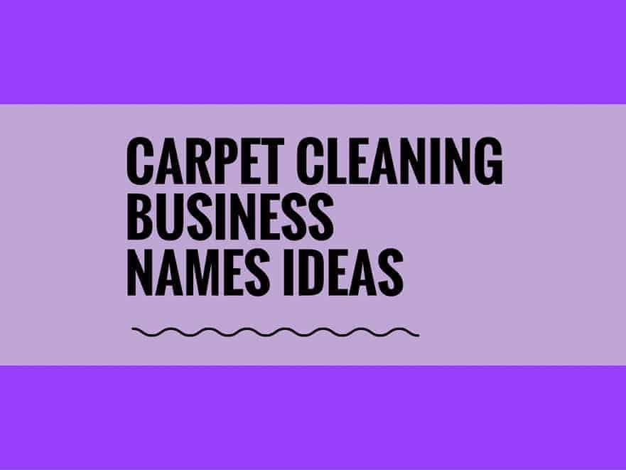 81 catchy carpet cleaning business names
