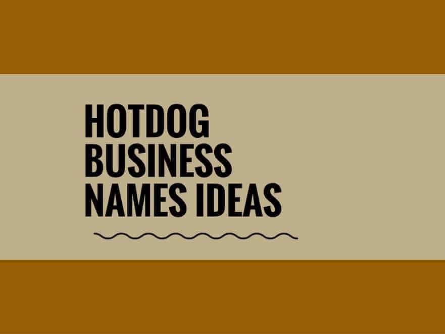 Catchy Hot Dog Business Names