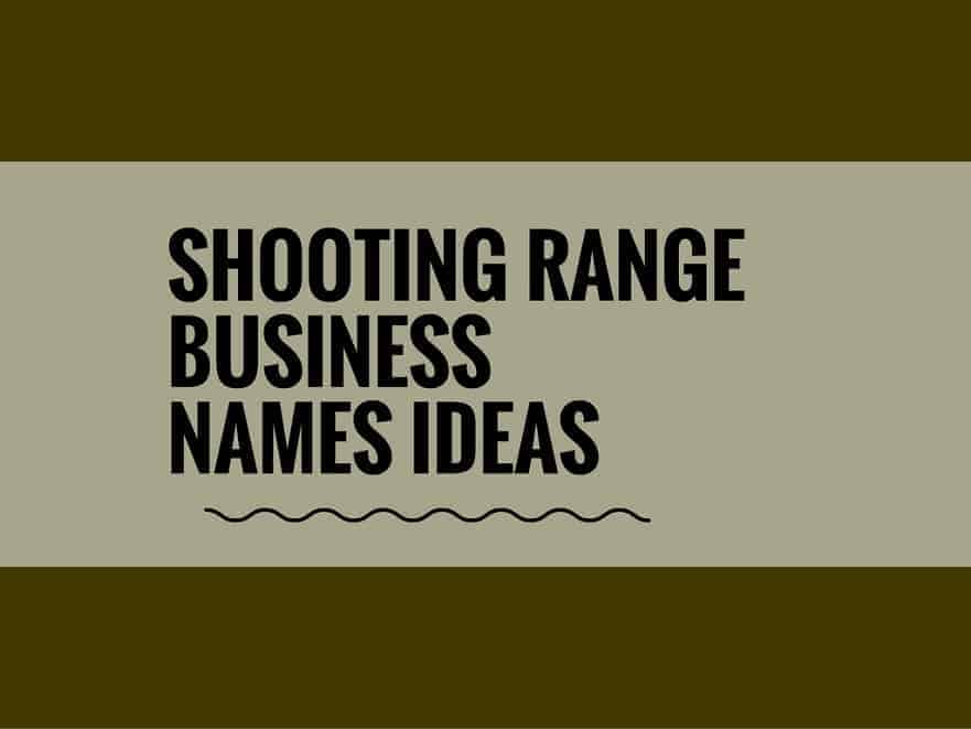 Catchy Shooting Range Business Names