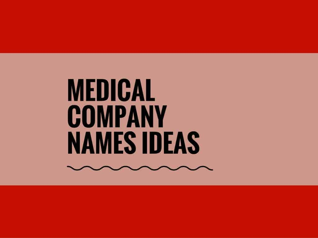 12+ Best Medical Company Names ideas  Small Business