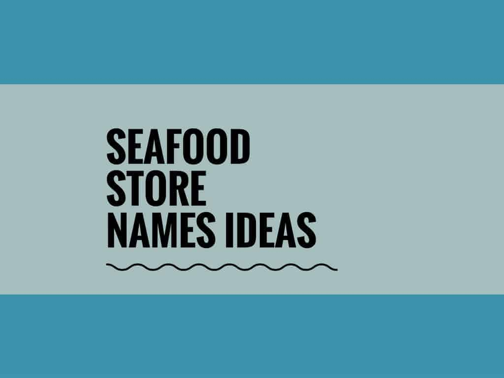 476+ Best Seafood Store names ...