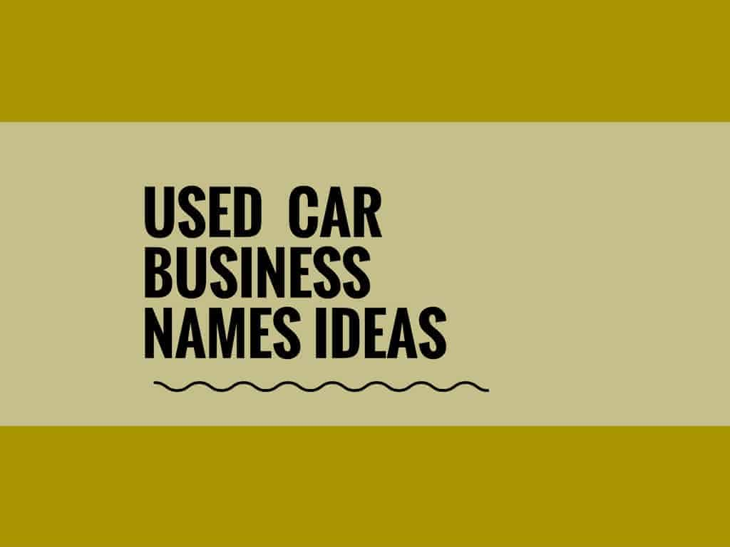 369 Best Used Car Business Names Video Infographic