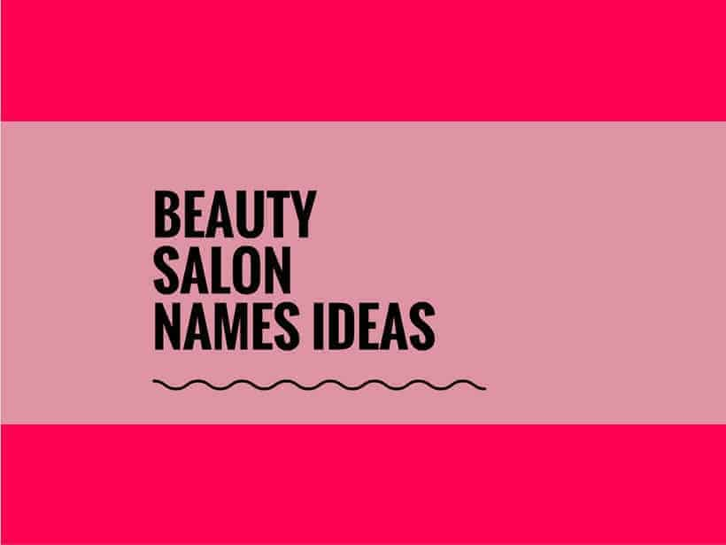 581 Best Beauty Salon Names Video Infographic