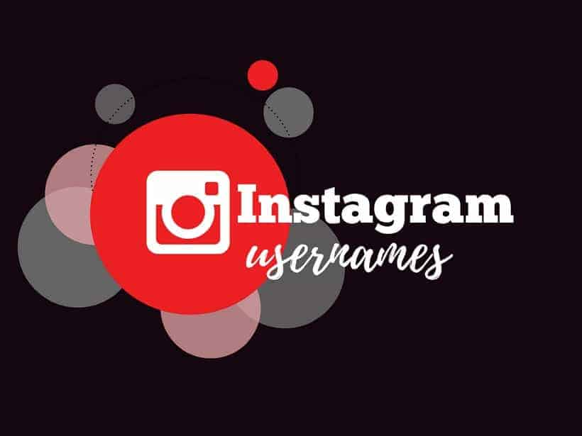 1050 Hand Picked Catchy Instagram Names Updated