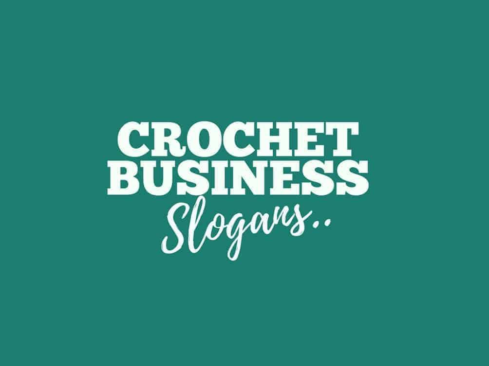 crochet business slogans