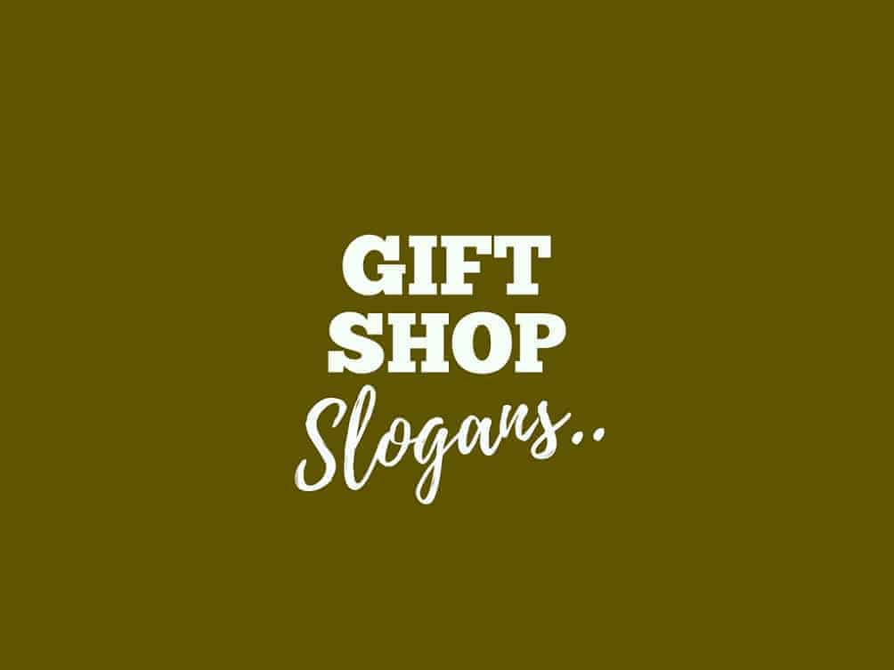 185 Catchy Gift Shop Slogans And Taglines Thebrandboy