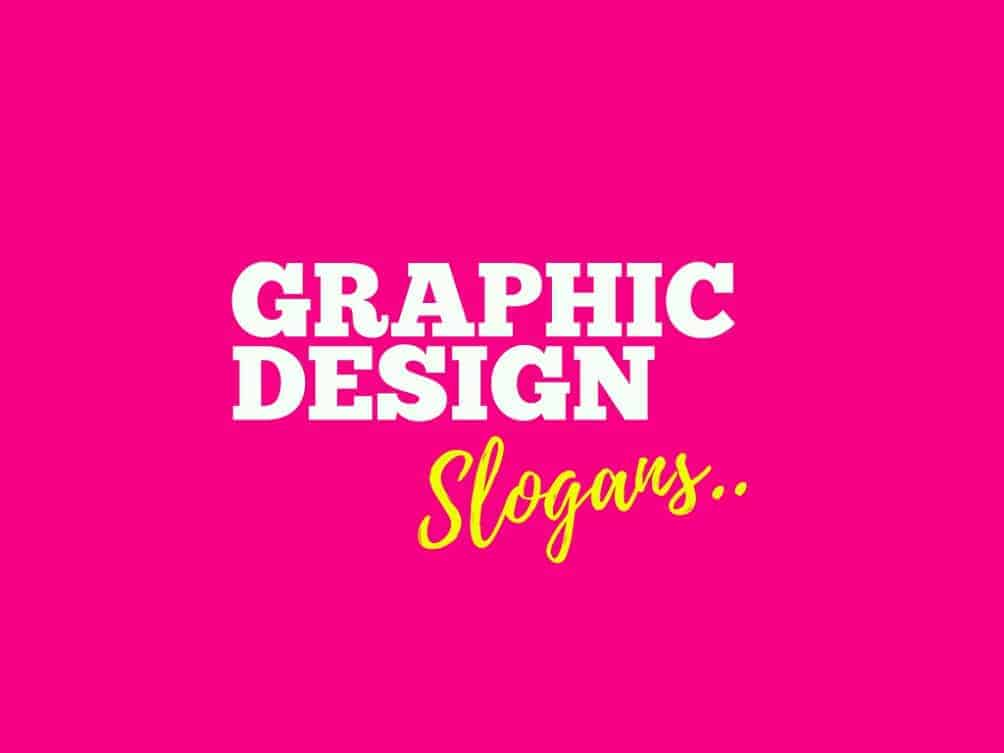 189 Catchy Graphic Design Slogans And Taglines
