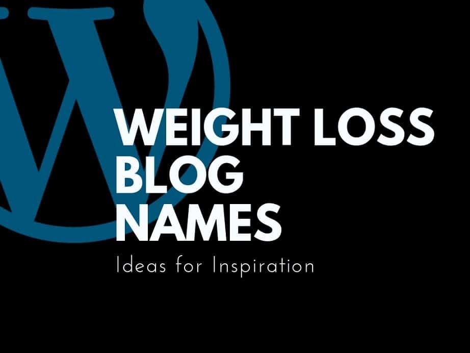 61 Catchy Weight Loss blog names Ideas   Thebrandboy