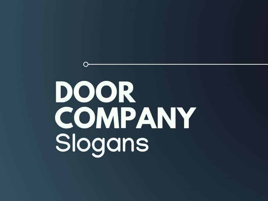 63 Catchy And Best Slogans For Door Company Thebrandboy