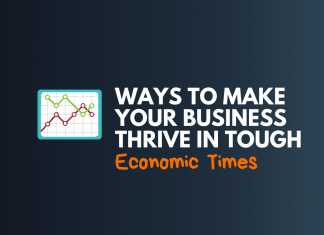 make your business thrive in tough time