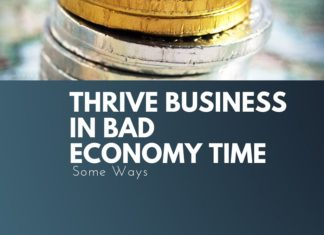 thrive business in bad economy time