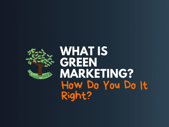 what is green marketing