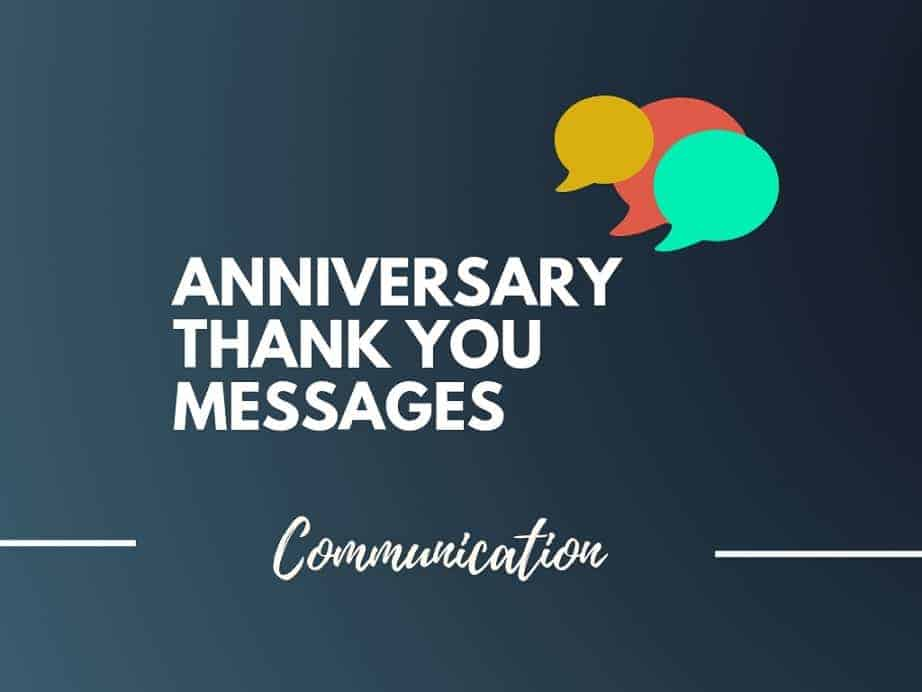 42 Incredible Anniversary Thank You Messages Thebrandboy Com