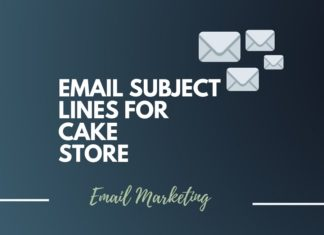 Email Subject Lines for Cake Store