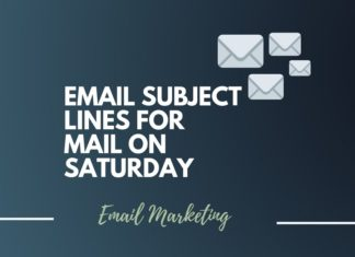 Catchy Email Subject lines for sending mails on Saturday