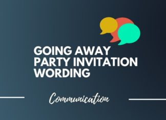 Best Going Away Party Invitation Wording Ideas