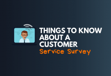 things know about customer service survey