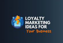 loyalty marketing ideas for business