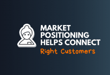 marketing positioning helps connect right customers