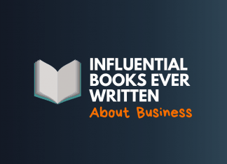 Influential Books Ever Written About Business
