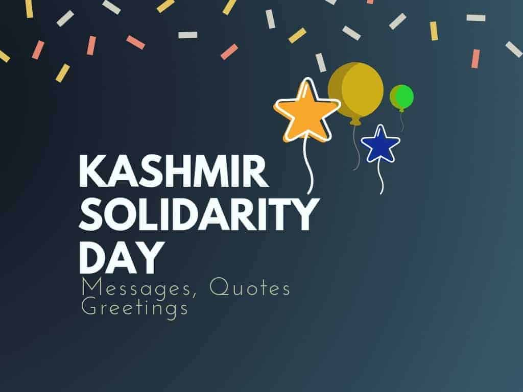 Kashmir Solidarity Day: 3+ Best Messages, Quotes & Greetings