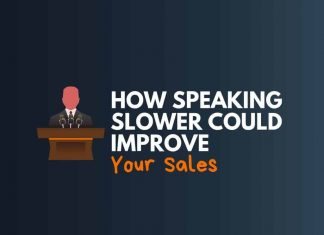 speaking slower improve your sales