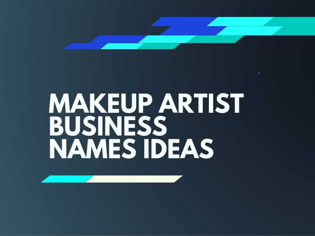 479 Catchy Makeup Artist Name Ideas Video Infographic