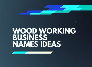 Wood Working Business Names Ideas