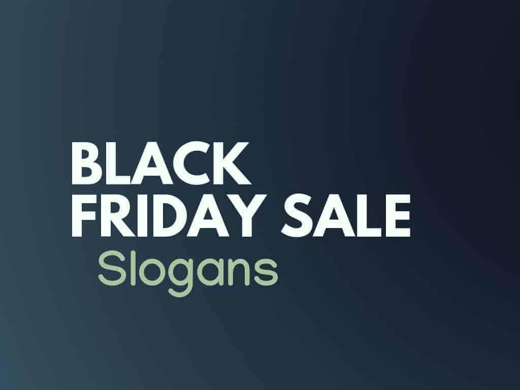 150 Very Catchy Black Friday Sale Slogans Thebrandboycom