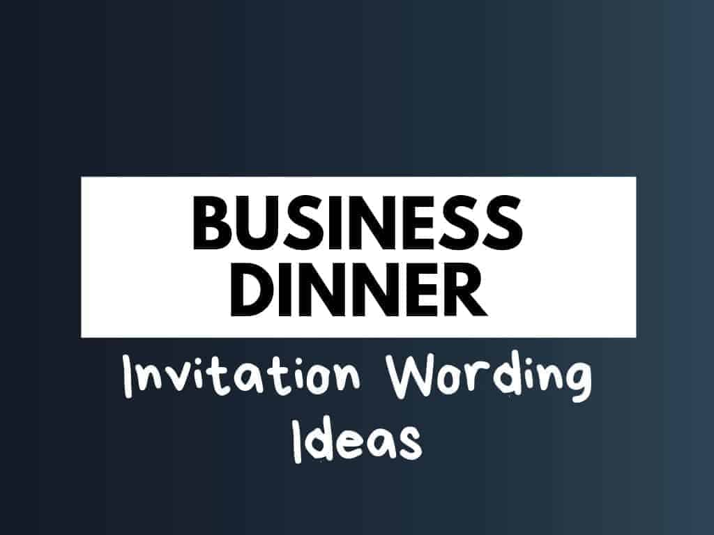5+ Best Business Dinner invitation wordings Ideas - theBrandBoy