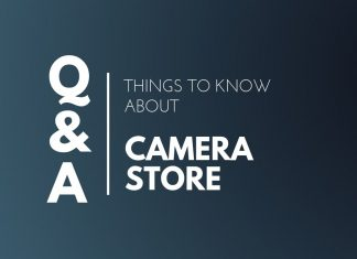 Things Know about Camera store
