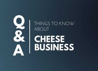 Things Know about Cheese Business