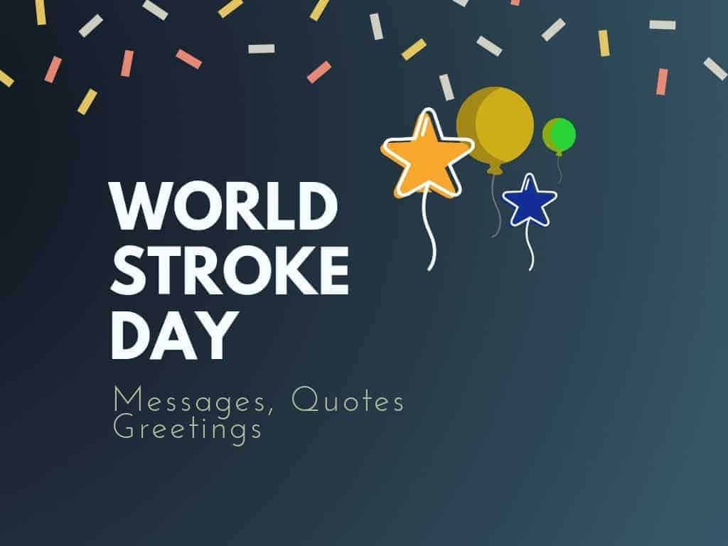 World Stroke Day 81 Best Messages Quotes Greetings