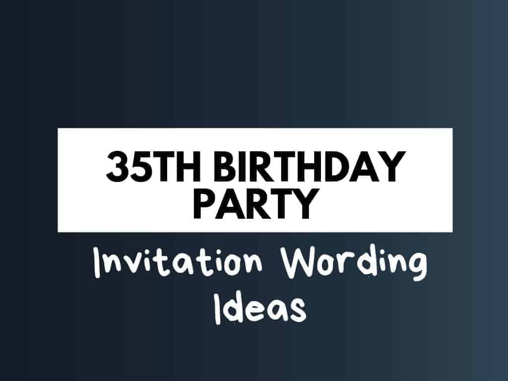 48 best 35th birthday party invitation