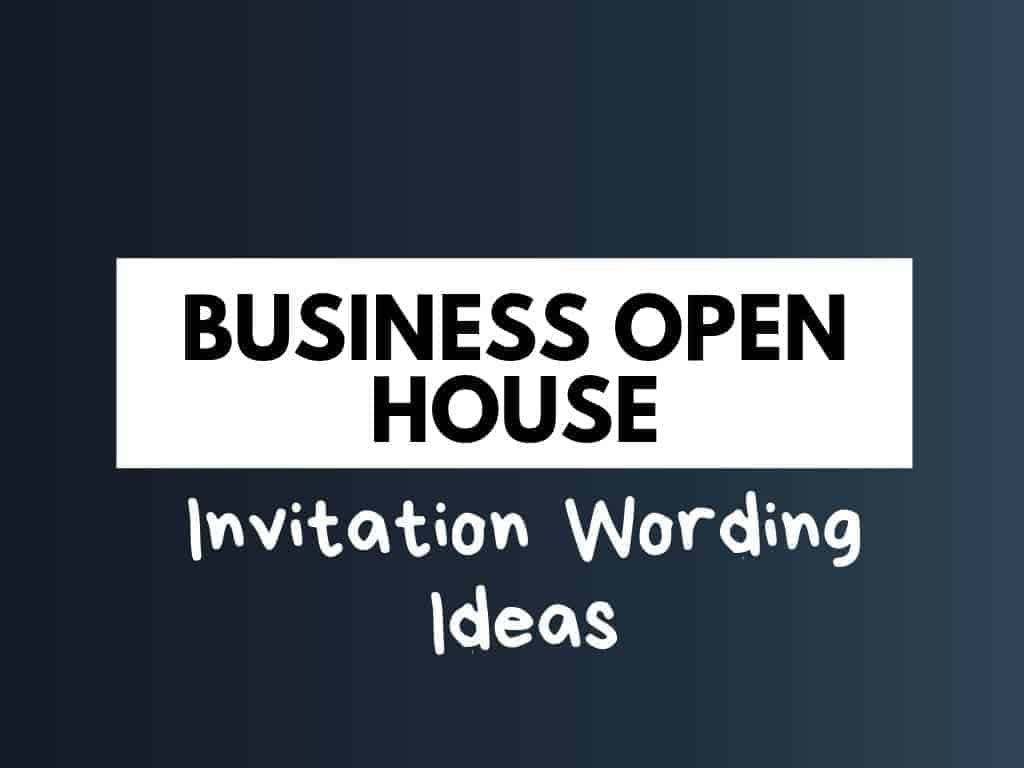 45 Best Business Open House Invitation