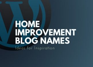 Home Improvement Blog Names