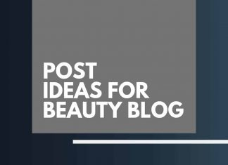 Blog Post Ideas For Beauty