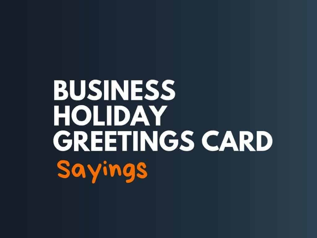 Best Business Holiday Greeting Card Sayings