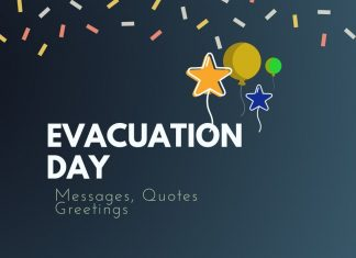 Evacuation Day Messages