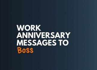 Work Anniversary Messages to Boss