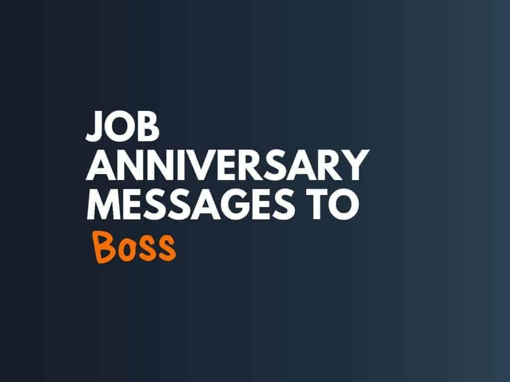 39 Best Anniversary Messages For Boss Thebrandboy Com