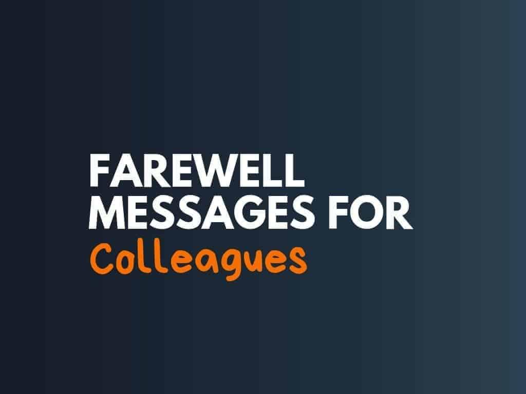 4+ Best Farewell Messages for Colleagues - thebrandboy.com
