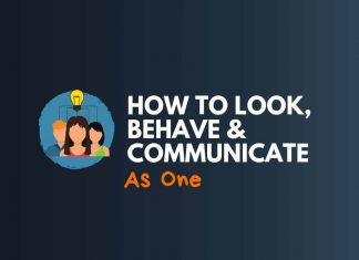 Look Behave Communicate as One