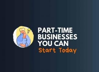 Part-Time Businesses You Can Start Today