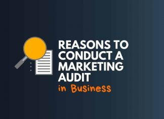 Reasons to Conduct a Marketing Audit