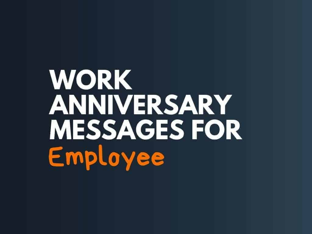 38+ Great Work Anniversary Wishes for Employee
