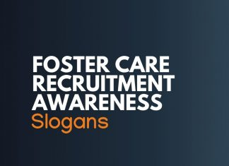 Foster Care Recruitment and Awareness Slogans