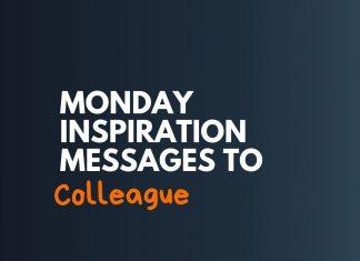 Monday Motivations Messages to Colleague