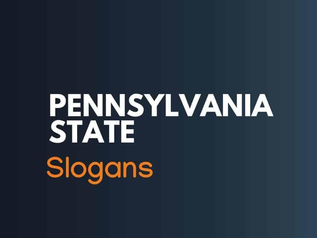 140 Best Pennsylvania State Slogans Thebrandboycom